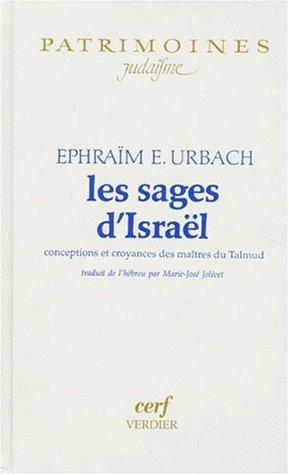 Les sages d'Israël, conceptions et croyances des maîtres du Talmud par Ephraïm E Urbach