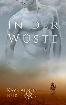 In der Wüste (NuR 3) von [Alden, Kaye]