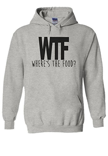 WTF Where is the Food Funny Novelty Black Men Women Unisex Hooded Sweatshirt Hoodie