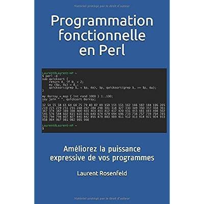 Programmation fonctionnelle en Perl: Améliorez la puissance expressive de vos programmes
