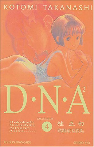 DNA2, tome 4