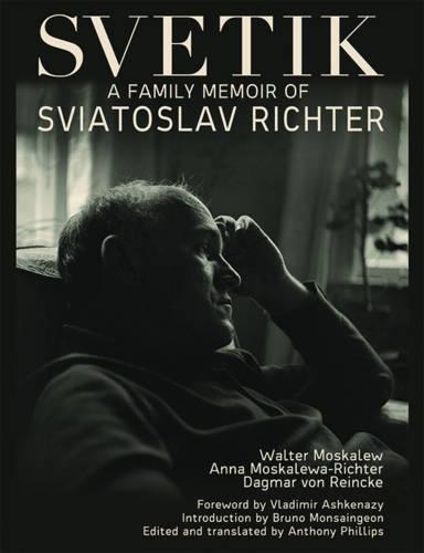 Svetik: A Family Memoir of Sviatoslav Richter (0)
