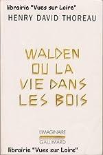 Walden ou la vie dans les bois de Henry David THOREAU