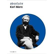 absolute Karl Marx