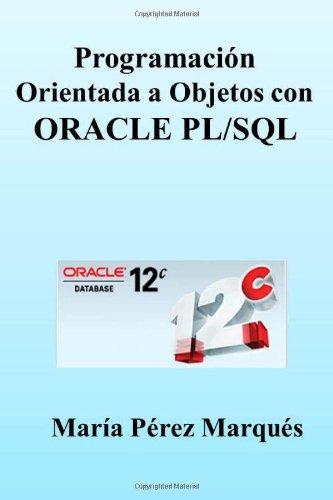 PROGRAMACION ORIENTADA A OBJETOS con ORACLE PL/SQL