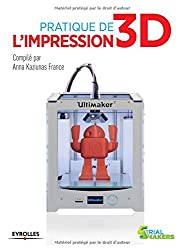 Pratique de l'impression 3D