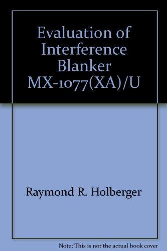 Evaluation of Interference Blanker MX-1077(XA)/U