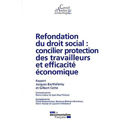 Refondation du droit social : concilier protection des travailleurs et efficacité économique (CAE n.88)
