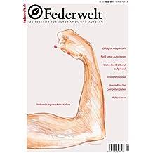 Federwelt 122, 01-2017: Zeitschrift für Autorinnen und Autoren
