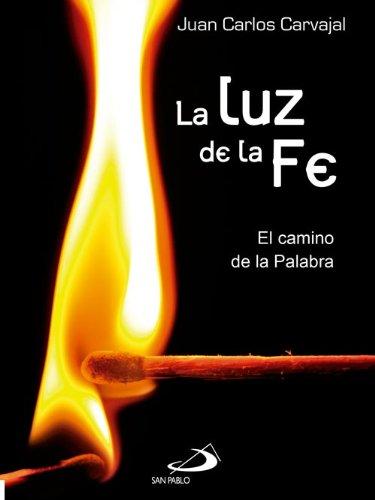 Luz de la fe. El camino de la Palabra (Mambré) eBook: Juan Carlos ...
