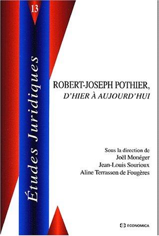 L'influence de robert-joseph pothier sur le droit en France et a l'étranger