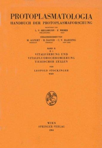 Vitalfärbung und Vitalfluorochromierung Tierischer Zellen (Protoplasmatologia Cell Biology Monographs / Cytoplasma) (German Edition)