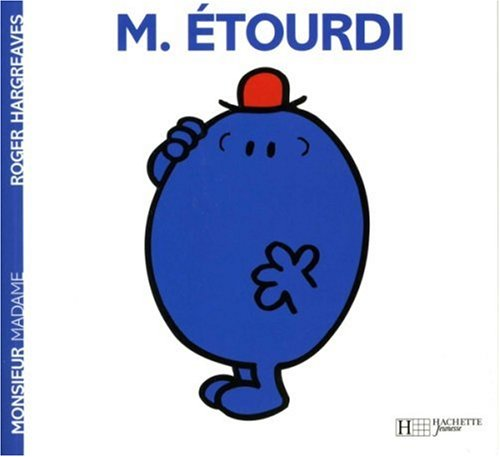 Collection Monsieur Madame (Mr Men & Little Miss): Monsieur Etourdi