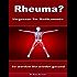 Rheuma? Vergessen Sie Medikamente - So werden Sie wieder gesund