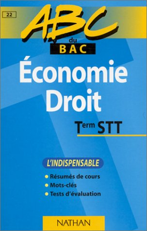 ABC du bac, économie et droit niveau terminale STT