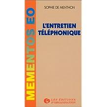 L'ENTRETIEN TELEPHONIQUE. 3ème édition 1997