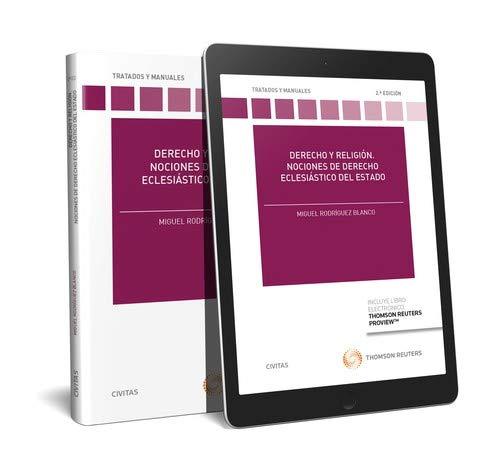 Derecho y religión. Nociones de derecho eclesiástico del estado (Papel + e-book) (Tratados y Manuales de Derecho) por Miguel Rodríguez Blanco