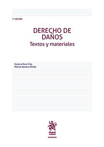 Derecho de Daños Textos y Materiales 7ª Edición 2016 (Manuales de Derecho Civil y Mercantil)