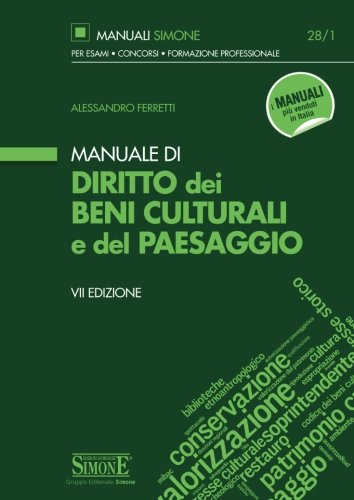 Manuale di diritto dei beni culturali del paesaggio