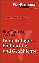 Grundriss Gerontologie: Gerontologie - Einführung und Geschichte (Urban-Taschenbücher)
