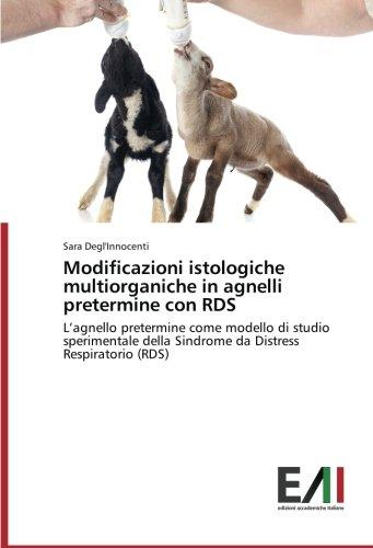 Modificazioni istologiche multiorganiche in agnelli pretermine con RDS por Degl'Innocenti Sara