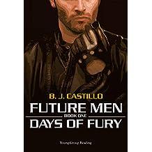 Days of Fury (Future Men Series Book 1) (English Edition)