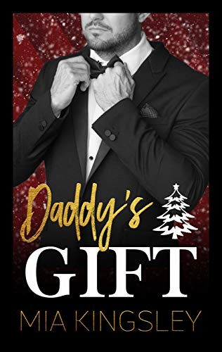 Daddy's Gift (Christmas Daddies 2) (German Edition) por Mia Kingsley
