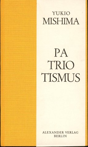 Patriotismus (Livre en allemand) par Yukio Mishima