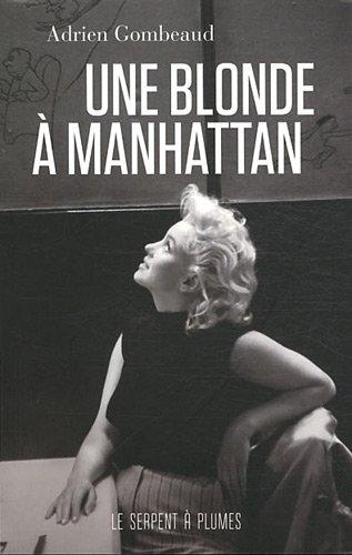 Une blonde à Manhattan : Ed Feingersh et Marilyn Monroe par Adrien Gombeaud