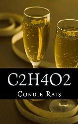 C2H4O2 (nouvelles grinçantes et petites méchancetés) (French Edition)