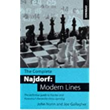 The Complete Najdorf: Modern Lines: Modern Lines - Definitive Coverage of Fischer and Kasparov's Favourite Chess Opening (Batsford Chess Opening Guides)