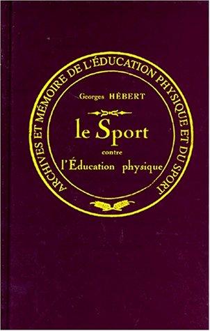 Le sport contre l'éducation physique