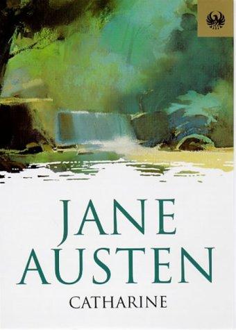 Catharine (Phoenix 60p paperbacks) por Jane Austen