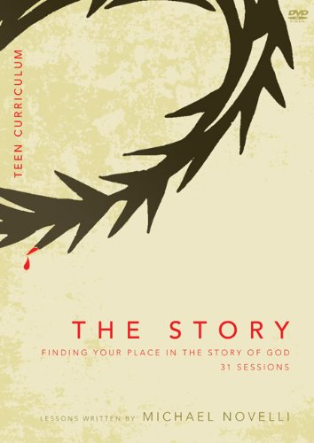 The Story, Teen Curriculum: Finding Your Place in the Story of God: 31 Sessions [Edizione: Regno Uni