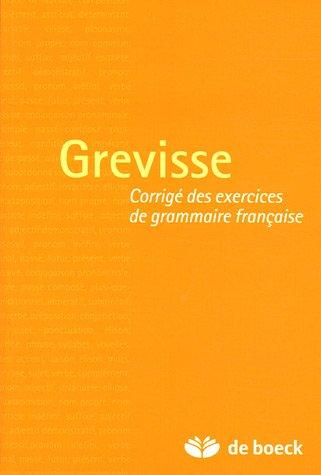Grevisse : Corrig des exercices de grammaire franaise