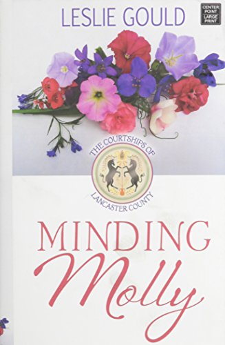Minding Molly Courtships Of Lancaster County
