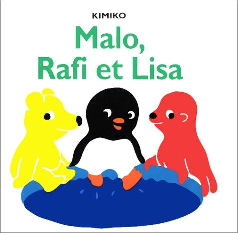 Malo, Rafi et Lisa