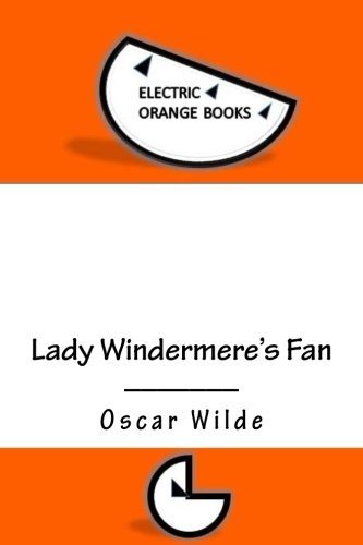 lady-windermeres-fan-includes-fresh-squeezed-mla-style-citations-for-scholarly-secondary-sources-pee