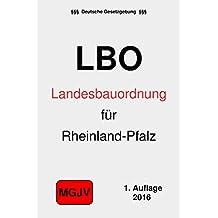 Landesbauordnung Rheinland-Pfalz: LBO Rheinland-Pfalz