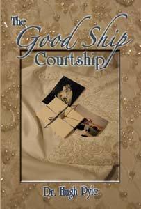 The Good Ship Courtship by Hugh F. Pyle