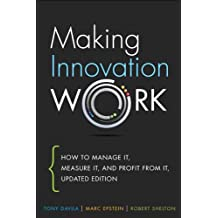 Making Innovation Work: How to Manage It, Measure It, and Profit from It, Updated Edition (English Edition)