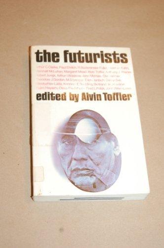 the-futurists-by-arthur-c-clarke-1972-01-01
