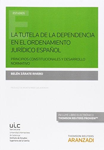 La tutela de la dependencia en el ordenamiento jurídico español