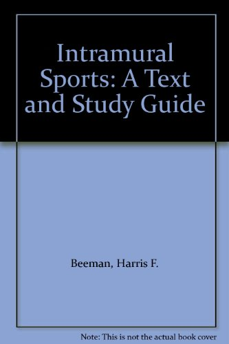 Intramural Sports: A Text and Study Guide