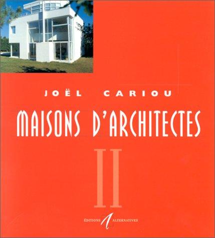 Maisons d'architectes, tome 2