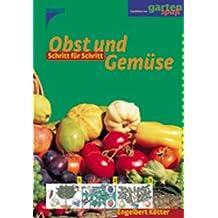 Obst und Gemüse Schritt für Schritt