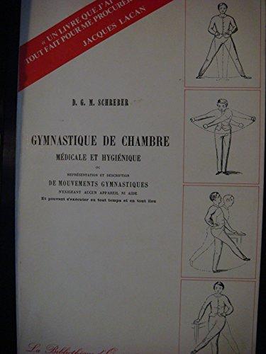 Gymnastique de chambre médicale et hygiénique par Schreber DGM