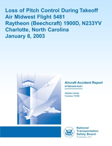 aircraft-accident-report-loss-of-pitch-control-during-takeoff-air-midwest-flight-5481-raytheon-1900d