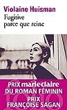 Fugitive parce que reine (Folio t. 6631) - Format Kindle - 9782072832581 - 7,49 €