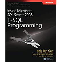Inside Microsoft® SQL Server® 2008: T-SQL Programming (Pro-developer)